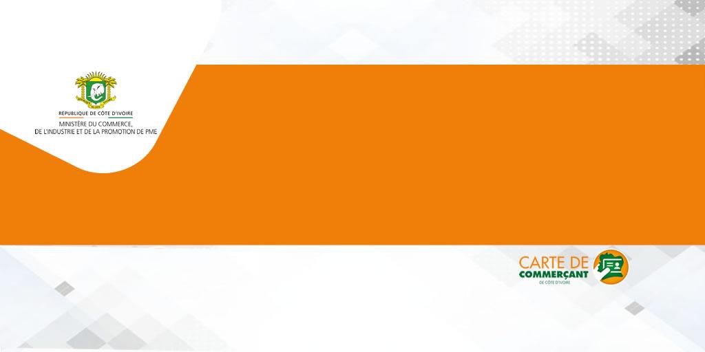 Carte de Commerçant de Côte d'Ivoire-Centre d'enrôlement